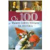 Os 100 Maiores L�deres Militares da Hist�ria