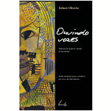 Ouvindo Vozes - Edmar Oliveira Andrade Filho