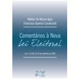 Coment�rios � Nova Lei Eleitoral - Walber de Moura Agra, Francisco Cavalcanti