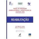 Guia de Reabilitação - José Roberto Jardim, Oliver A. Nascimento