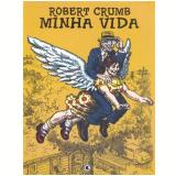 Minha Vida - Robert Crumb