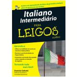 Italiano Intermediário para Leigos - Daniela Gobetti