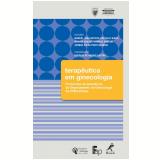 Terapêutica em Ginecologia - Rodrigo de Aquino Castro