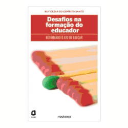 Desafios na Forma��o do Educador