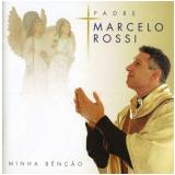 Padre Marcelo Rossi - Minha Benção (CD) -