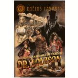 A Lição de Anatomia do Temível dr. Louison