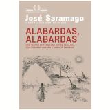 Alabardas, Alabardas - Jos� Saramago