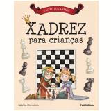 Xadrez para Crianças - Sabrina Chevannes