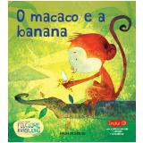 O macaco e a banana (Vol. 16) -