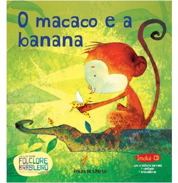 O macaco e a banana (Vol. 16)