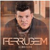 Ferrugem - Climatizar (CD) -