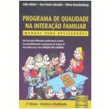Programa De Qualidade Na Interaçao Familiar - Lidia Natalia Dobrianskyj Weber
