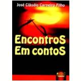 Encontros Em Contos - Jose Claudio Carneiro Filho