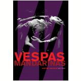 Vespas Mandarinas - Animal Nacional (Ao Vivo) (DVD) - Vespas Mandarinas