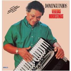 CDs - Dominguinhos - Veredas Nordestinas - Dominguinhos - 825646458622