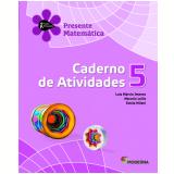 Matemática - 5º Ano - 2 ª Edição - Caderno De Exercícios - Luiz Márcio Imenes, Macelo Lellis E Este
