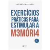 Exercícios Práticos Para Estimular A M3móri4 - 1 - Mónica Palomo
