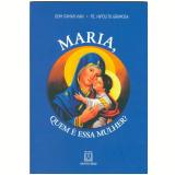 Maria - Quem é Essa Mulher ? - Dom Itamar Vian
