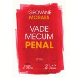 Vade Mecum Penal - Geovane Moraes