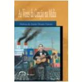 As Vozes da Canção na Mídia - Heloisa de Araujo Duarte Valente