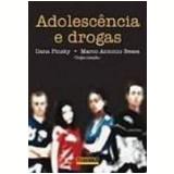 Adolescência e Drogas - Ilana Pinsky