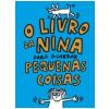 O Livro da Nina para Guardar Pequenas Coisas