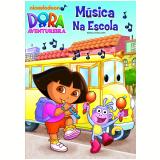 Dora a Aventureira - Música na Escola (DVD)