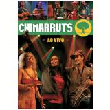 Chimarruts - Ao Vivo (DVD) - Chimarruts