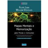 Mapas e Memorização - William Douglas, Felipe Lima