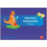 Primavera 5 A 6 Kit - Educação Infantil -
