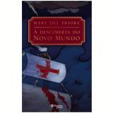A Descoberta do Novo Mundo - Mary Del Priore, João Lin