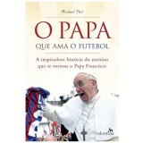 O Papa Que Ama O Futebol - Michael Part