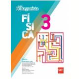 Física - 3° Ano - Ensino Médio - Madson De Melo Molina, Ana Fukui, Venerando Santiago De Oliveira ...