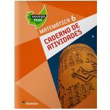 Araribá Plus Matemática - 6º Ano -