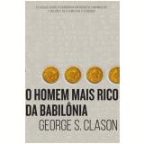 O Homem Mais Rico Da Babilonia - George S Clason