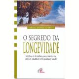 O Segredo Da Longevidade - Carlos Afonso Schmitt