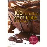100 Receitas Sem Leite E Derivados - Sabrina Sedlmayer