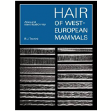 Hair Of West-european Mammals - B. J. Teerink