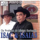 Isac e Isaias- Os Profetas da Música Sertaneja (CD) - Isac E Isaías
