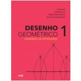 Desenho Geométrico: Caderno de Atividades 6º ano- Aluno - José Ruy Giovanni