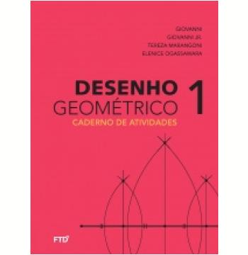 Desenho Geométrico: Caderno de Atividades 6º ano- Aluno