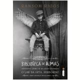 Biblioteca de almas (Ebook) - Ransom Riggs