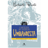 Cartilha do Médium Umbandista (Vol. 2) - Norberto Peixoto