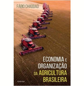 Economia e Organização da Agricultura Brasileira