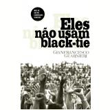 Eles Não Usam Black-Tie - Gianfrancesco Guarnieri