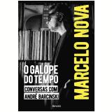 Marcelo Nova - O Galope do Tempo - André Barcinski, Marcelo Nova