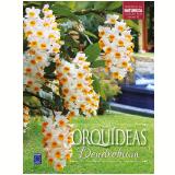 Orquídeas Dendrobium (Vol. 10) - Editora Europa