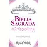 Bíblia Sagrada da Princesinha - Sheila Walsh