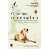 O Instinto Matemático  - Keith Devlin