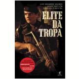 Elite da Tropa (Edição de Bolso) - Luiz Eduardo Soares, André Batista, Rodrigo Pimentel